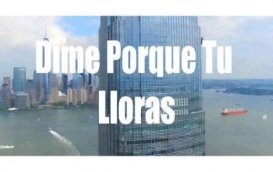 "(Video) ""Dime porque tu lloras"" nuevo tema musical de Tony Arévalo"